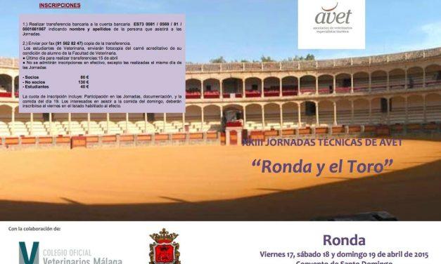"""XXIII JORNADAS TECNICAS DE AVET """"Ronda y el Toro"""""""